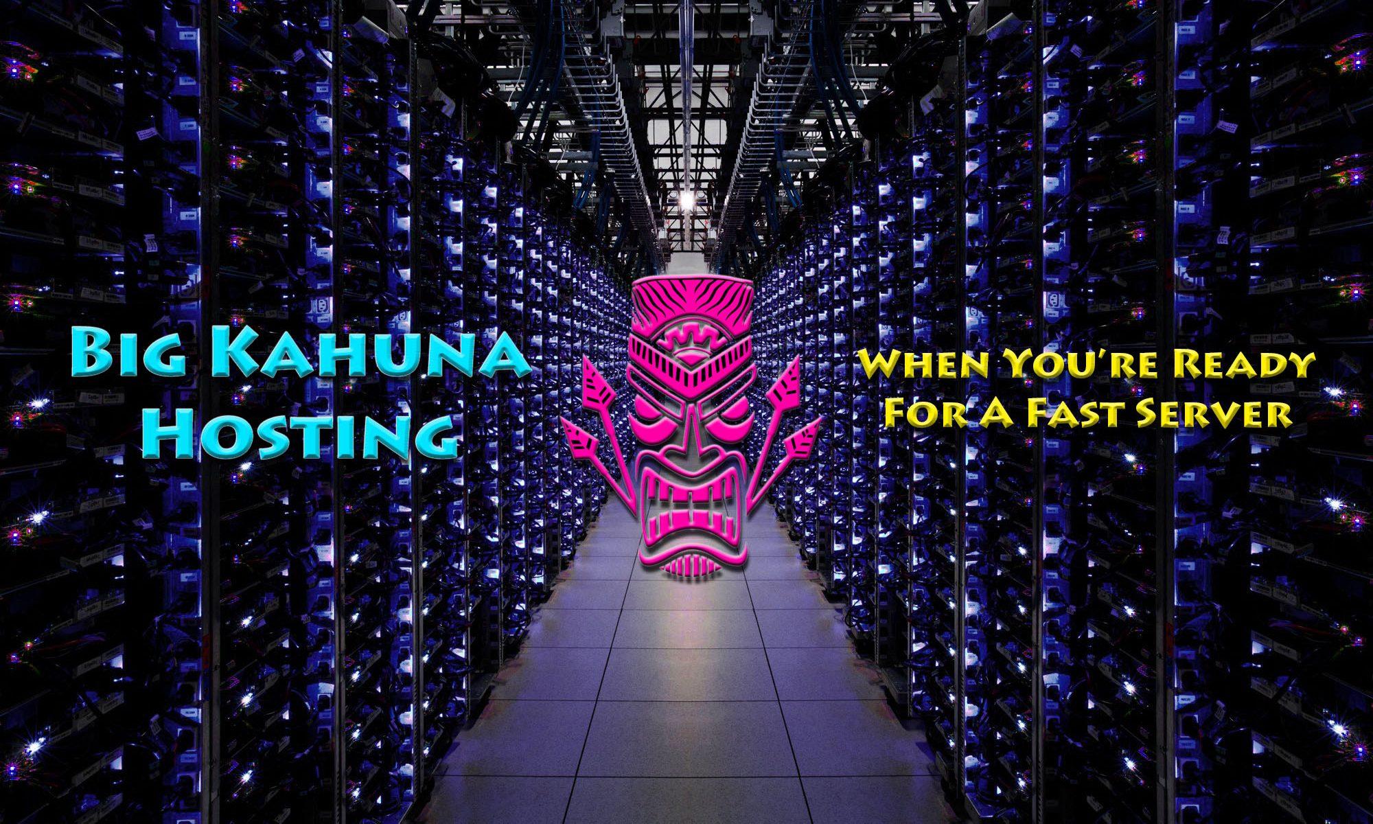 Big Kahuna Hosting